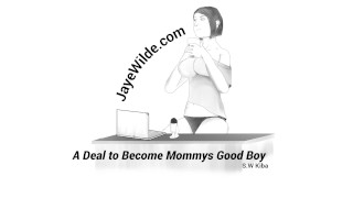Catoon Tube : A Deal to become Mommy039s Good Boy